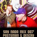 SN07: Pasteman & Descry
