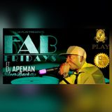 FabFridays hosted by Dj Apeman ( Silverbackdjz )  Nov 13th 2015 set.1