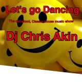 (#18) Let's Go Dancing :-) with  DJ Chris Akin