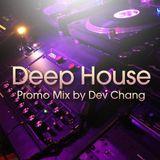 Dev Chang - Deep House Promo Mix