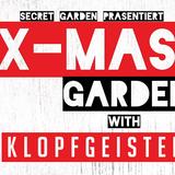 Promo Set 02.12.16 X Mas Garden with Klopfgeister (Tropi)