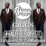 GIGGS #HALFHOUROFHEAT @OFFICIALDJJIGGA
