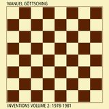 Manuel Göttsching - Inventions Volume 2: 1978-1981 (2015 Compile)