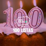 PARA COMEMORAR 100 LISTAS