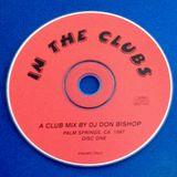 In The Clubs Disc 1-Anthems and More-DJ Don Bishop 1997