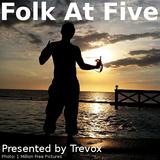 Folk At Five, Tuesday 05 November 2019