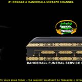 DANCEHALL FUNERAL SERVICE MIXTAPE║DJ TREASURE VYBZ KARTEL DA FLAME PINK BOSS║FEBRUARY 2017