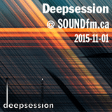 Deepsession @ SoundFM.ca - 2015-11-01
