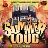 DJ Troy & Selecta Jiggy - Summer Loud Vol. 2