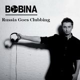 Bobina - Russia Goes Clubbing 240 (16.05.2013)