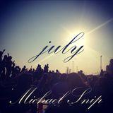 Michael Snip -July Promo Mix
