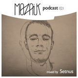 Mozaik Podcast 021 - Setnus