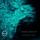 Visceral Radio Premiere w/ Yurei