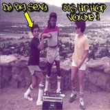 80's Hip Hop Volume 1