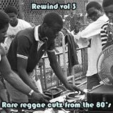 Rewind vol 3 - Rare reggae cutz from the 80's