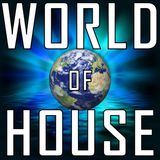 World of House (from Finally Friday Mix Show)