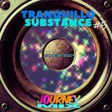TRANQUILLO SUBSTANCE #5