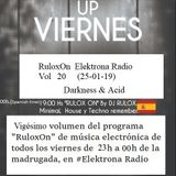 RuloxOn Elektrona Radio Vol 20 (25-01-19) Darkness acid