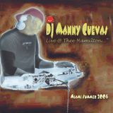 DJ Manny Cuevas 'live' @ Thee Hamilton -MiaDJ Manny Cuevas 'live' @ Thee Hamilton -Miami Summer 2004