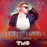 House Wars Radioshow Vol.12 mixed by T.M.O