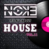 DJ Noke it's All About HOUSE 11