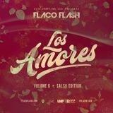 Flaco.Flash.LosAmores.Vol.6.SalsaEdition.2018