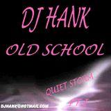 DJ Hank Old School Quiet Storm pt1