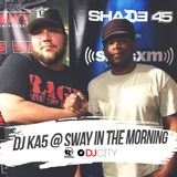 DJ KA5 - Sway in the Morning (July 2017)