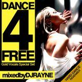 Dance4Free Vol.4 (Mixed by Dj Rayne)