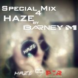 Barney M - Special Mix 4 HAZE