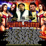 SILVER BULLET SOUND - SUMN SUMN DANCEHALL MIXTAPE (AUG 2015)