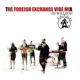 The Foreign Exchange Vibe Mix