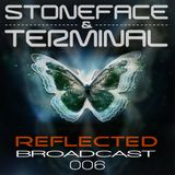 Reflected Broadcast 006 by Stoneface & Terminal