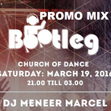 Bootleg Church of Dance Promo Mix for 19-3-2016