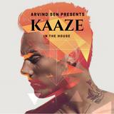 ARV025 - KAAZE in The House