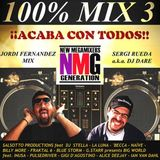 100%MIX 3 + EFECTOS MEGAMIXED: BY JORDI FERNANDEZ AND DJ DARE