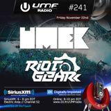 UMF Radio 241 - UMEK & RioTGeaR
