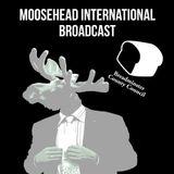 Moosehead International Broadcast (19/04/2017)