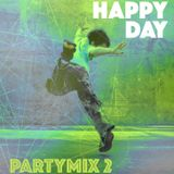Happy Day Party Mix 02