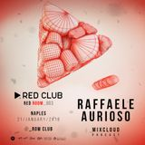 Red Club - #RedRoom_003 - Dj Set by #RaffaeleAurioso