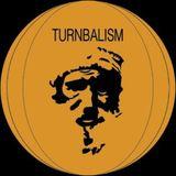 Turnbalism Radio Show #9