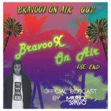 BravooX On Air #002 - By Mario Bravo