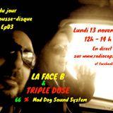 Plat du jour avec Café pousse-disque S07 Ep03 : La Face B et Triple Dose