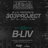 B-Liv / House 303 Proyect / DJ Set Recorded Live / Oct.2015 @zena Mexico