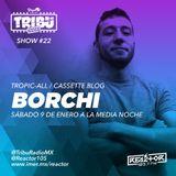 #TribuRadio / Show #22
