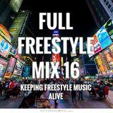 FULL FREESTYLE MIX 16 2015 - DJ Carlos C4 Ramos