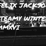 Felix Jackson - Steamy Winter MMXVI