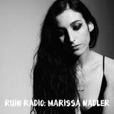 RUIN RADIO DECEMBER MIXTAPE 2018 SPECIAL GUEST CURATED BY MARISSA NADLER