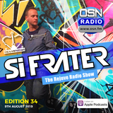 Si Frater - Rejuve Radio Show #34 - OSN Radio 09.08.19 (AUGUST 2019)