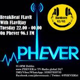 BreakBeat FLavR on Phever Radio Dublin with FLavRjay. Tuesday 4-Oct-16